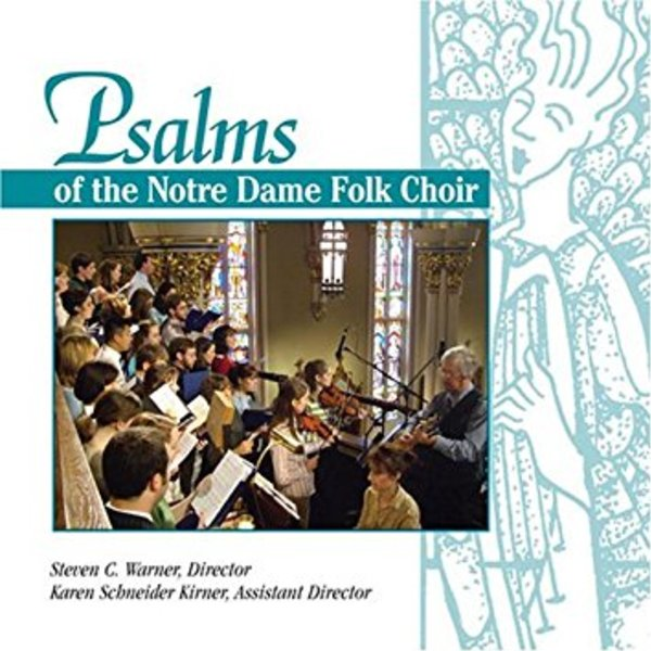 Psalms of the Notre Dame Folk Choir